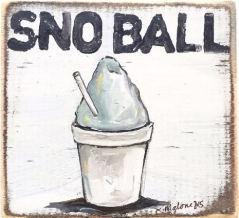 Sno-Ball Wooden Sign