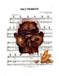 """Salt Peanuts"" Homage to Dizzy Gillespie / Main Image"